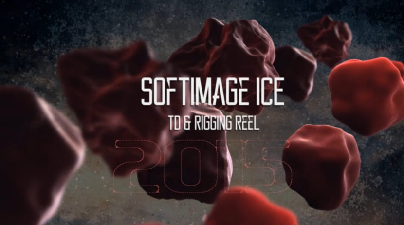 reel 2015 td, ICE reel, softimage ICE reel, Reel ICE xsi, XSI ICE, 2015 ICE softimage, softimage 2015 reel